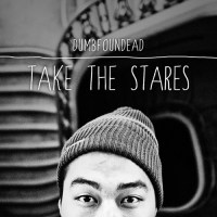 Dumbfoundead Take The Stares