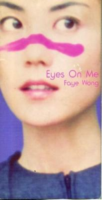 Faye Wong - Eyes On Me