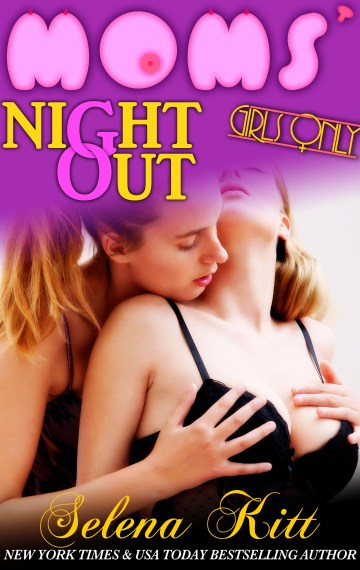 Girls Only: Moms' Night Out
