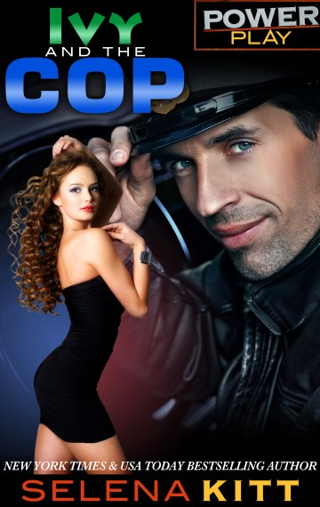 Power Play: Ivy and the Cop