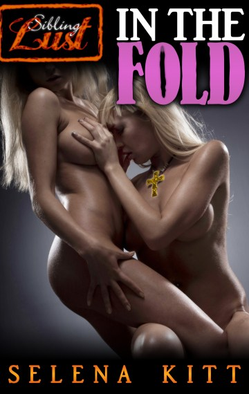 In The Fold (A Sibling Lust Story)