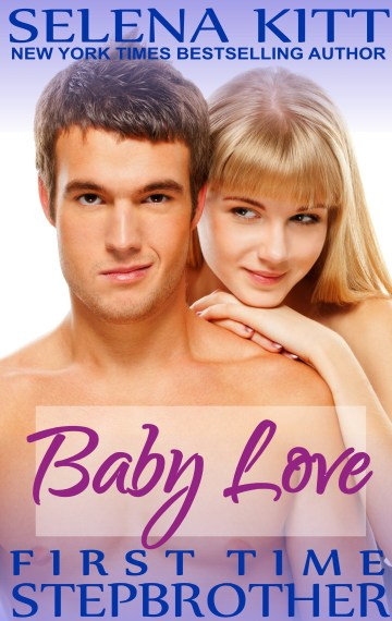 Stepbrother First Times: Baby Love