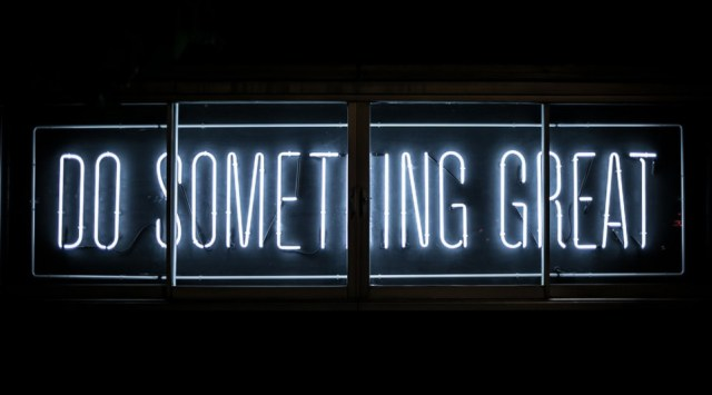 Do something great and wonderful