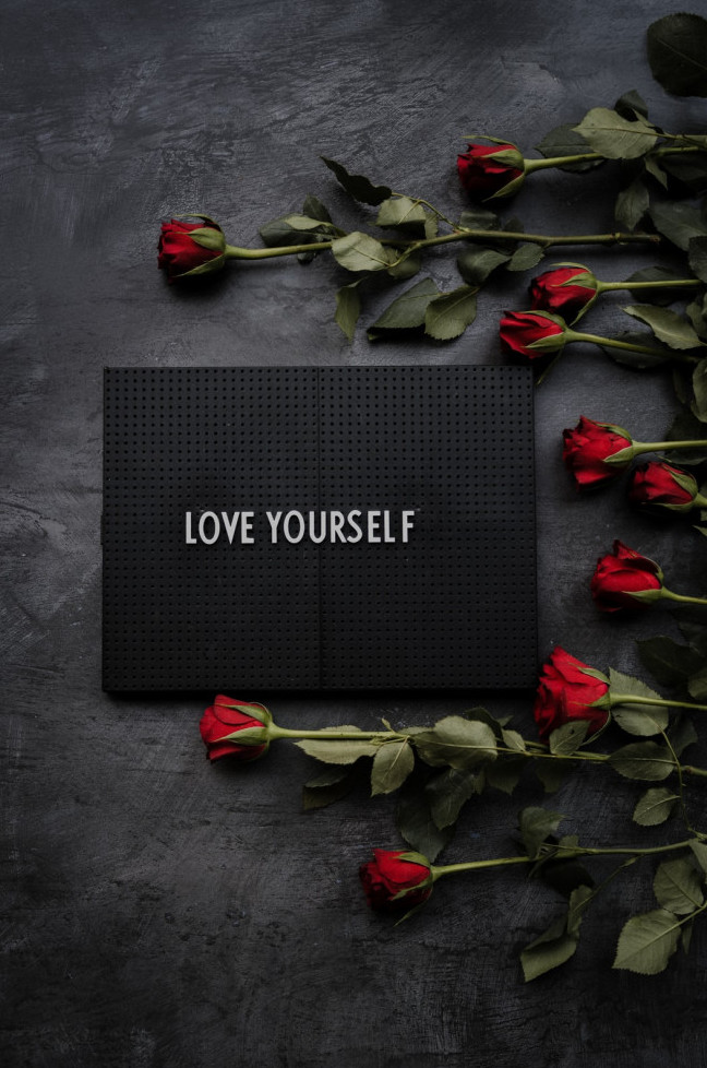 Love yourself out of fear