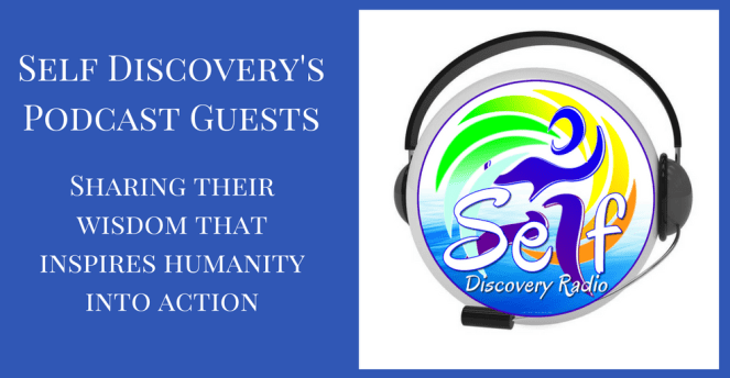Self Discovery's Podcast Guest