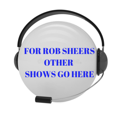 FOR ROB SHEERS OTHER SHOWS GO HERE