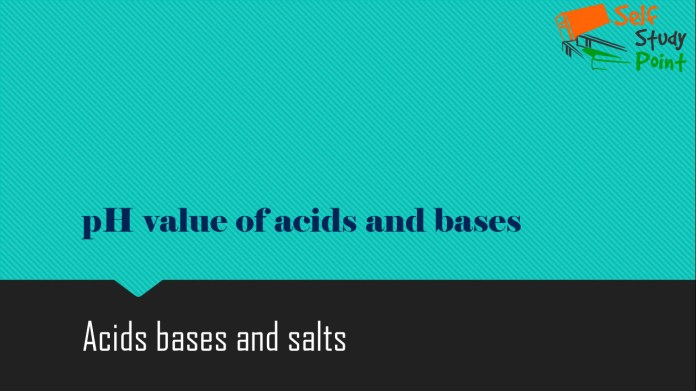 pH value of acids and bases