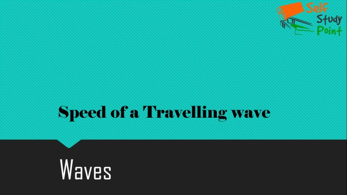 Speed of a Travelling wave