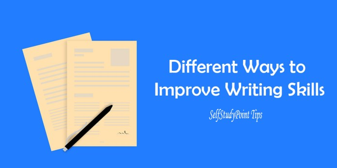 Different Ways to Improve Writing Skills