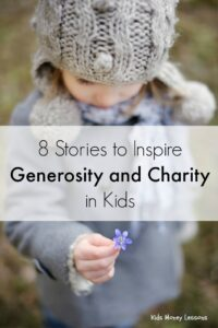 8 Stories that Inspire Generosity and Charity in Kids: What better way to teach children about generosity and charitableness than by sharing stories of kids who began charities, often before high school.