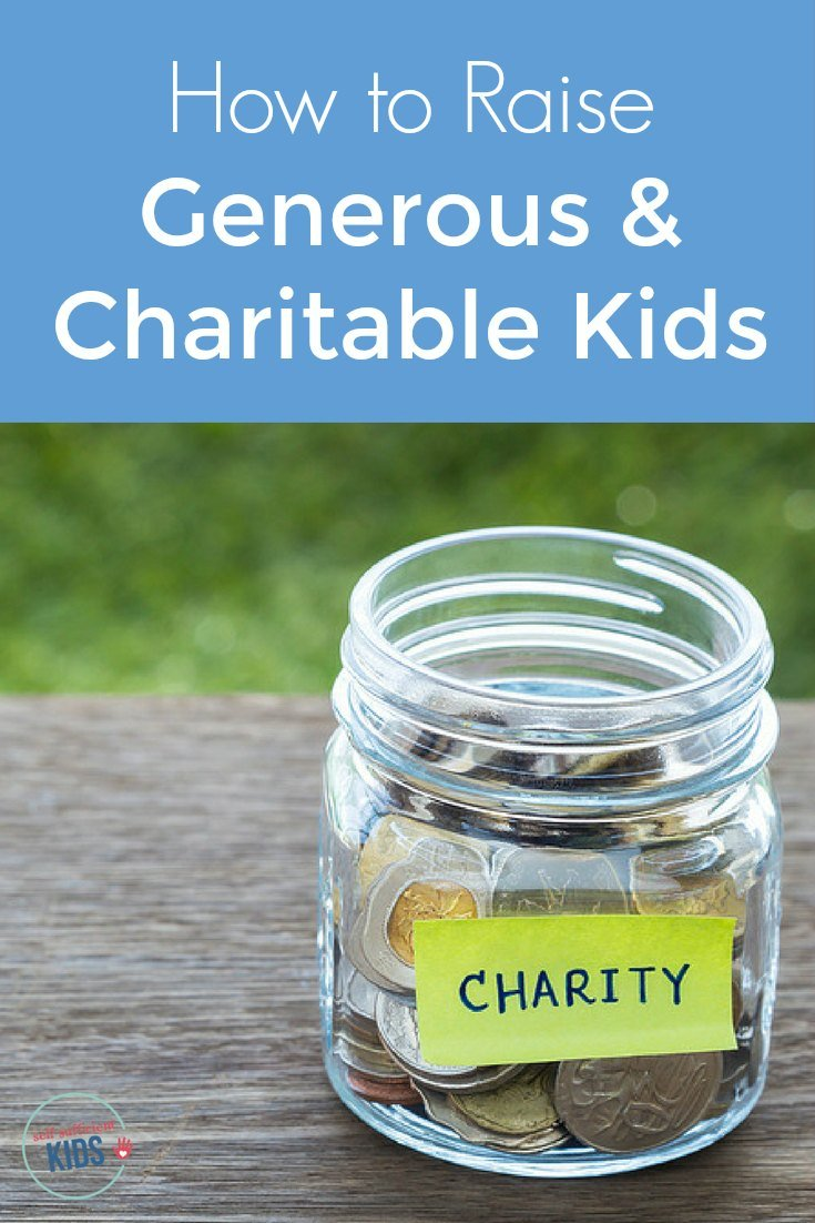 How to Raise Generous and Charitable Kids: Teaching charity begins at home - raise kids who are generous and charitable with these 7 tips. The first one may surprise you!