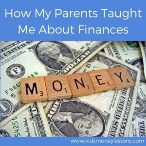 How My Parents Taught Me About Finances: How can parents teach their kids about money? This Millennial thinks his parents did a pretty good job and tells us what made them successful.