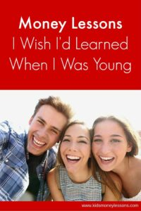 Money Lessons I Wish I'd Learned When I Was Young: Lessons in budgeting, saving, investing and making money I wish I'd learned before my 20s. It's never too early to teach kids about money!