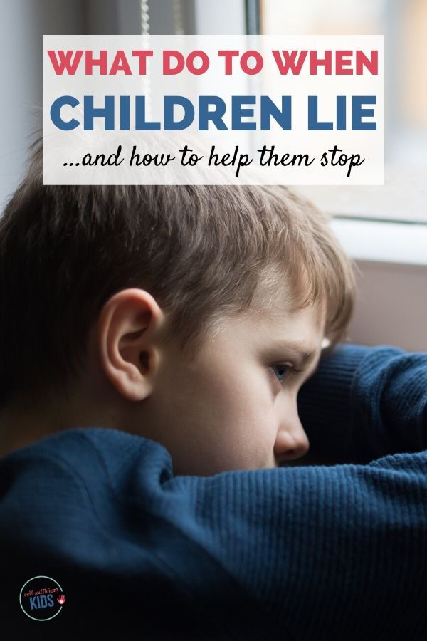 Why do kids lie? And What You Can Do About It