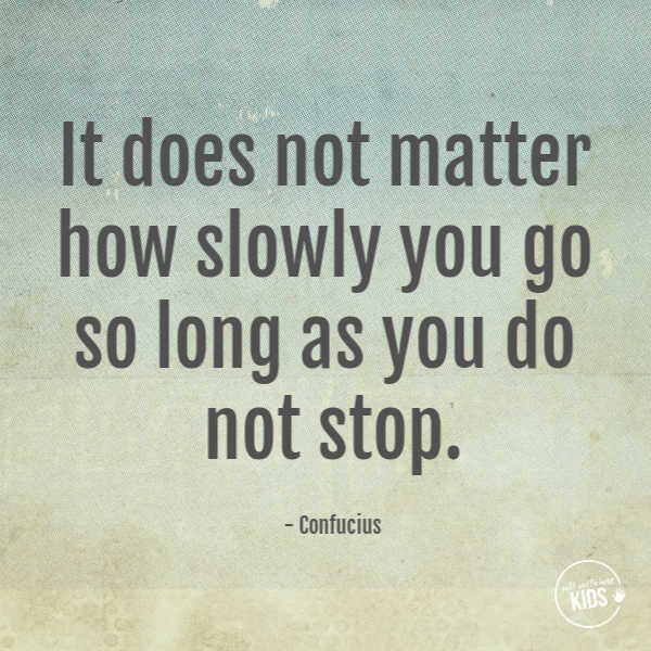 """""""It does not matter how slowly you go so long as you do not stop."""" - Confucius #growthmindset #growthmindsetquotes"""