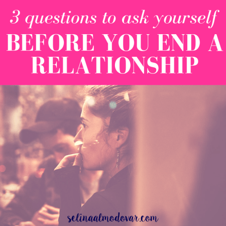 """girl sitting with guy while staring off as guy looks down with pink overlay and white text that reads, """"3 Questions to Ask Yourself Before Ending Your Relationship"""""""
