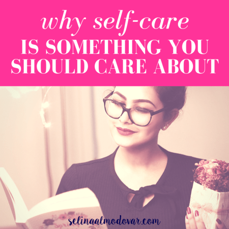 "girl with glasses smiles as she reads a book while holding a gift of flowers with pink overlay and white text that reads, ""Why Self-Care Is Something You Should Care About"""