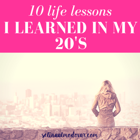 """girl sitting on a stone wall looking out into a vast view of a city scene with pink overlay with white text that reads, """"10 Life Lessons I Learned In My 20's"""""""