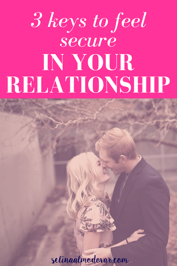 """girl and guy embrace each other while laughing and standing outside in an autumn environment with pink overlay and white text that reads, """"3 Keys to Feel Secure In Your Relationship"""""""