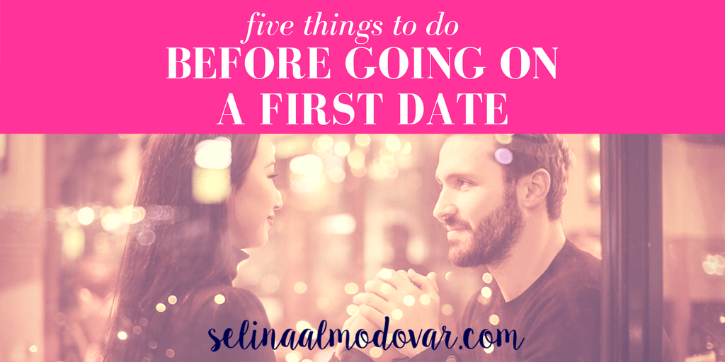 5 Things to Do Before a First Date