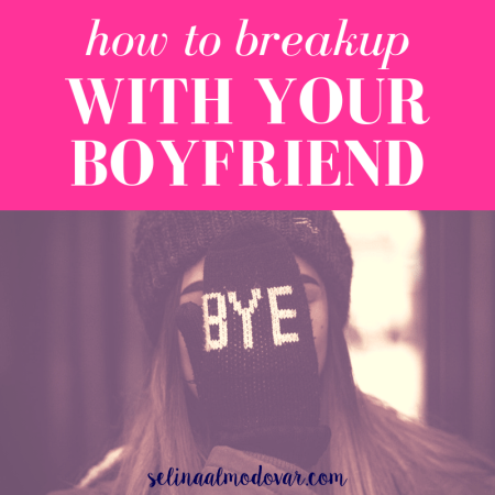 "girl with a beanie hat covering her face with a mitten that reads, ""Bye"" with pink overlay and white text that reads, ""How to Breakup with Your Boyfriend"""
