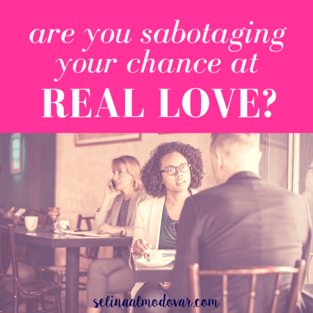 "girl looking serious at guy in a busy cafe with pink overlay and white text that reads, ""Are You Sabotaging Your Chance At Real Love?"""