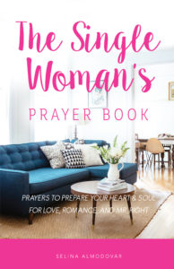 The Single Woman's Prayer Book by Selina Almodovar | Christian Relationship Blogger & Coach