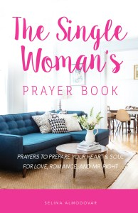 The Single Woman's Prayer Book by Selina Almodovar