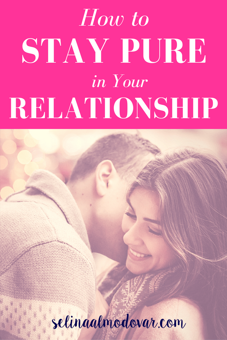 How to stay pure in a dating relationship
