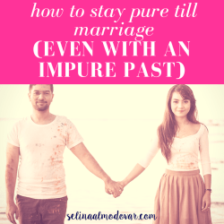 "man and woman wearing paint stained clothing stands apart while holding hands with pink overlay and white text that reads, ""How to Stay Pure Till Marriage (Even With An Impure Past)"""