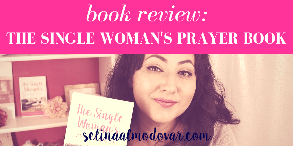 Book Review:  The Single Woman's Prayer Book