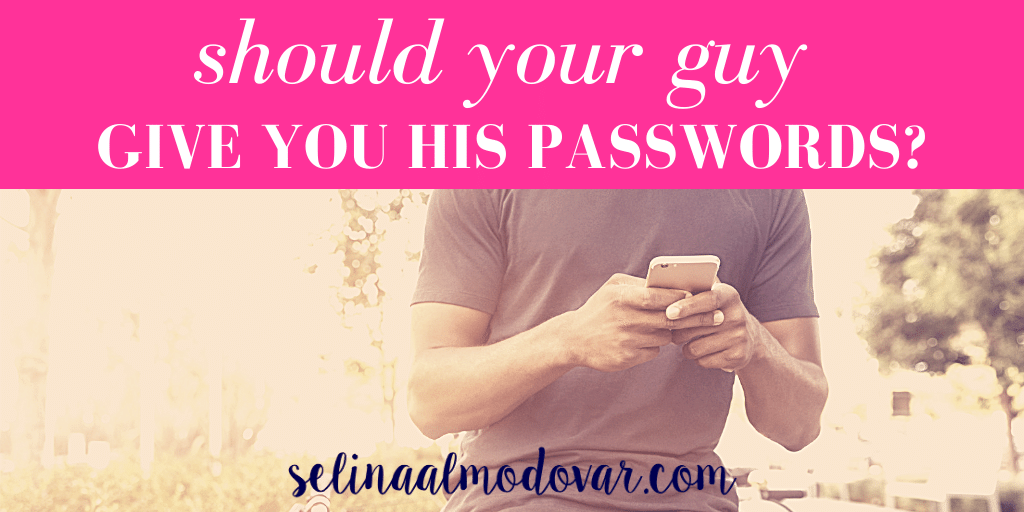 "guy standing against a bike holds a phone with both hands with pink overlay and white text that reads, ""Should A Guy Give You His Passwords"""