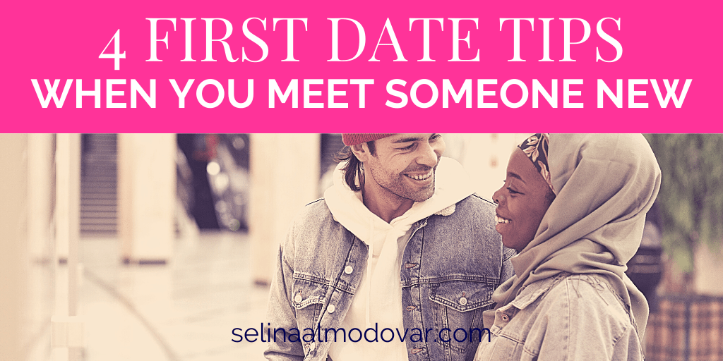 4 First Date Tips When You Meet Someone New