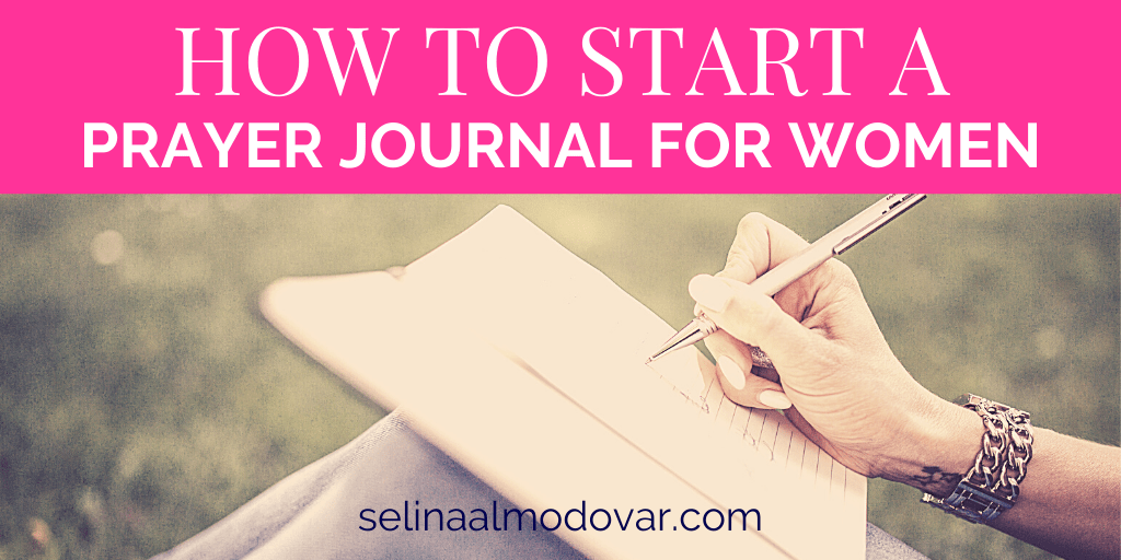 How to Start A Prayer Journal for Women