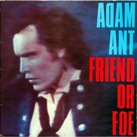 Adam Ant: Friend or Foe, 1982. Photo: Adam-Ant.net