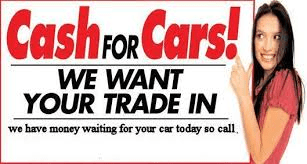 cash for cars wants your trade in bring in your car title