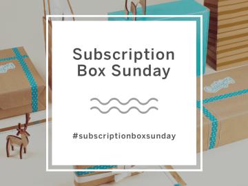 Subscription Box Sunday