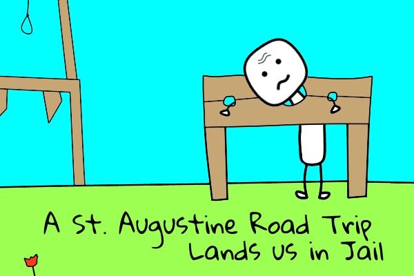St. Augustine Road Trip