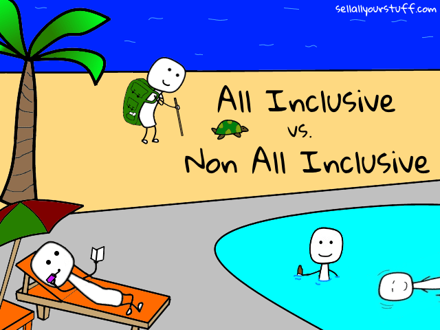all inclusive vs. non all inclusive with sellallyourstuff.com