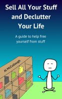 Sell All Your Stuff and Declutter Your Life