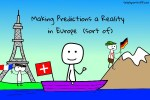 Making Predictions a Reality in Europe