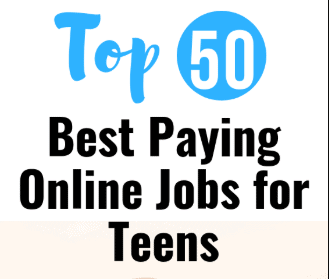 Top 50 Best Paying Online Jobs for Teens