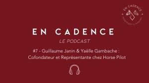En Cadence Podcast Sellerie Horse Pilot