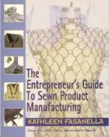 The Entrepreneurs Guide to Sewn Product Manufacturing