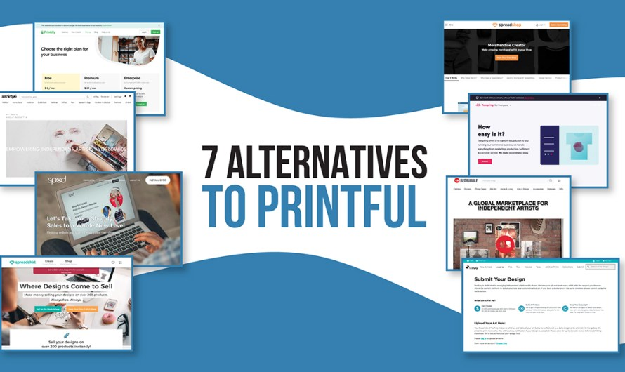 7 powerful Printful alternatives for 2020