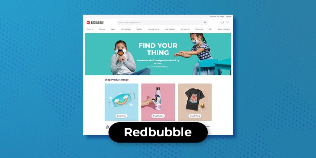 7 Teespring Alternatives  - Redbubble