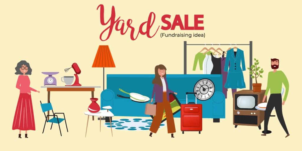 Fundraising ideas - yard sale