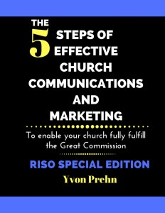 The Five Steps of Effective Church Communication and Marketing, RISO Special edition