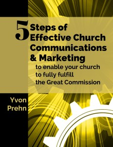 The Five Steps of Effective Church Communications and Marketing