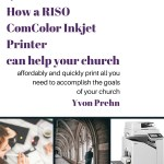 affordably and quickly print all you need to accomplish the goals of your church